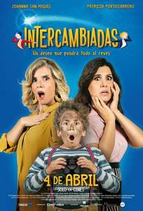 Intercambiadas (2019) HD Latino