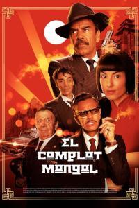 El Complot Mongol (2019) HD 1080p Latino