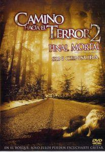 Camino hacia el terror 2 (2007) HD 1080p Latino