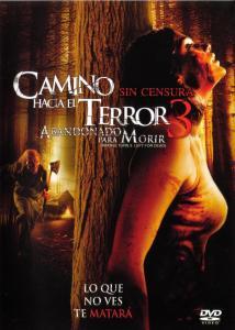 Camino hacia el terror 3 (2009) HD 1080p Latino