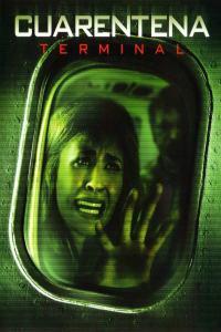 Cuarentena 2: Terminal (2011) HD 1080p Latino