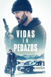 Vidas en pedazos (2019) HD 1080p Latino