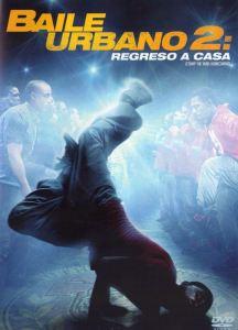 Baile urbano 2: Regreso a casa (2010) DVD-Rip Latino