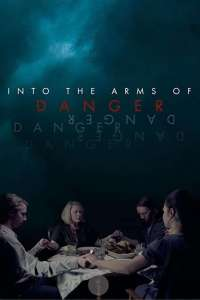 Into the Arms of Danger (2020) HD 1080p Latino