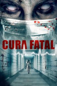 Cura fatal (2020) HD 1080p Latino