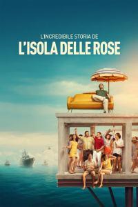 La increíble historia de la Isla de las Rosas (2020) HD 1080p Latino