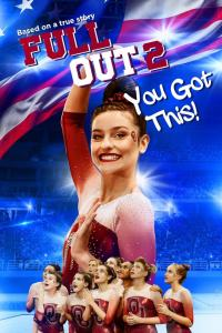 Full Out 2: You Got This! (2020) HD 1080p Latino