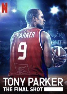Tony Parker: La última canasta (2021) HD 1080p Latino