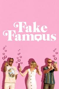 Fake Famous (2021) HD 1080p Latino