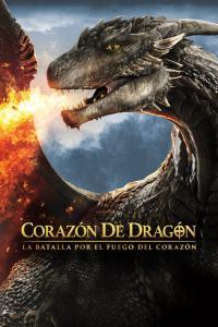 Corazón de Dragón: La batalla por el fuego del corazón (2017) HD 1080p Latino