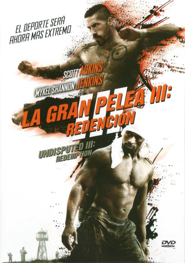 La gran pelea 3: Redención (2010) HD 1080p Latino