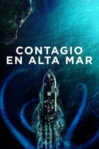 Contagio en alta mar (2020) HD 1080p Latino