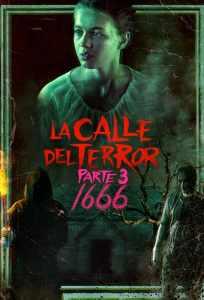 La calle del terror – Parte 3: 1666 (2021) HD 1080p Latino
