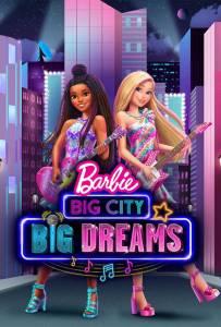 Barbie: Grandes Sueños en la Gran Ciudad (2021) HD 1080p Latino