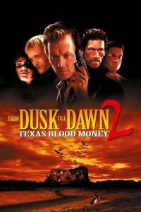 Del crepúsculo al amanecer 2: Terror en Texas (1999) HD 1080p Latino