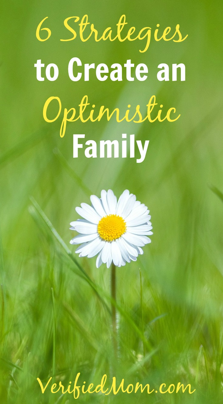6 Strategies to Create an Optimistic Family