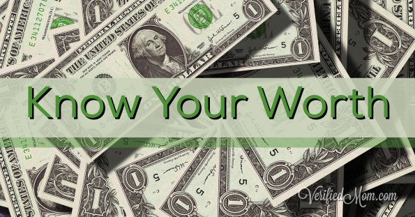 Know your worth! There is nothing more rewarding than getting paid for the value you provide.