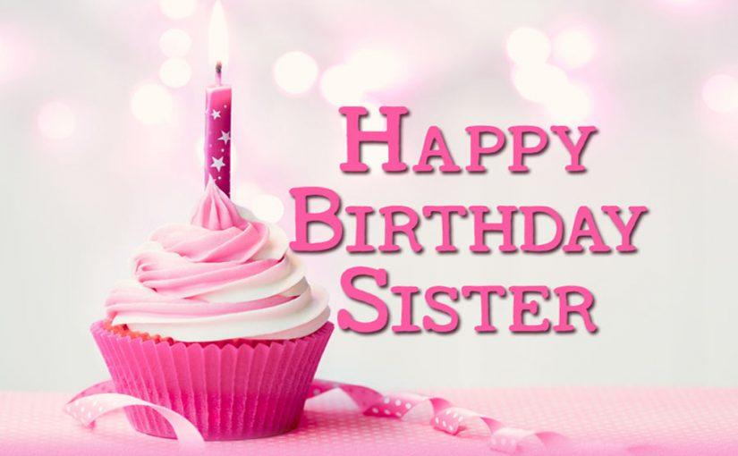 Happy Birthday My Lovely Sister