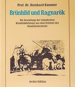 Prof. Dr. Bernhard Kummer: Brünhild und Ragnarök