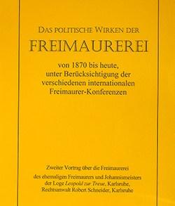 Robert Schneider: Das politische Wirken der Freimaurerei