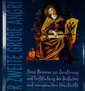 Wilhelm Kammeier: Neue Beweise zur Zerstörung und Verfälschung der deutschen und europäischen Geschichte Teil 2