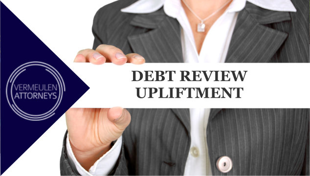 Debt Review Upliftment