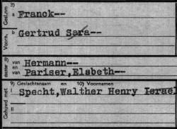 Fragment van een persoonskaart: Walther Henry Specht en Gertrud Franck hadden in Duitsland de extra voornaam Israel en Sara gekregen. In Nederland werden deze namen weer geschrapt.