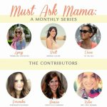 Must Ask Mama- A Monthly Series
