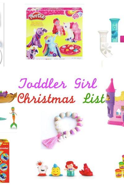 Toddler Girl Christmas Wish List Ideas