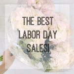 Labor Day Sales & My Picks