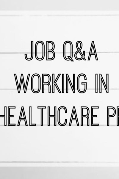 All About My Job: Working in Healthcare PR