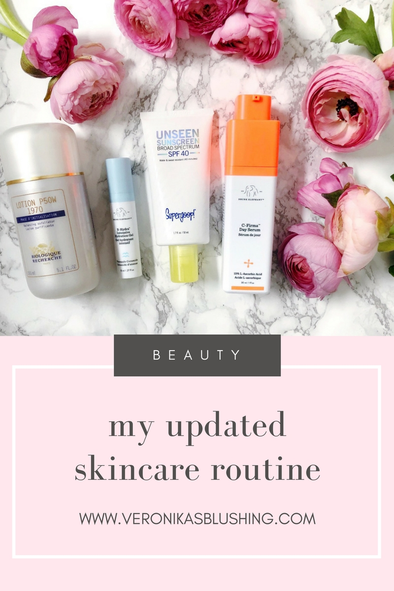 My Updated Skincare Routine - Veronika's Blushing