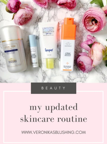 My Updated Skincare Routine