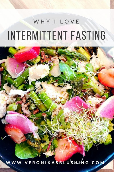 What is Intermittent Fasting + Why it Works for Me