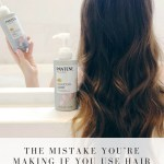The Mistake You're Making If You Use Hair Products + Dry Shampoo & Why it's Important