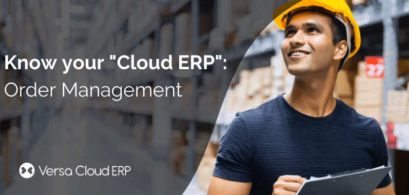 Know your Cloud ERP: Order Management