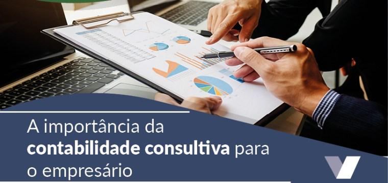 A importância da contabilidade consultiva para o empresário