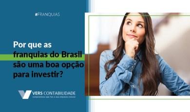 Porque investir em franquias do brasil