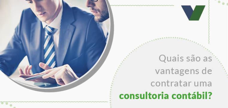 Quais as vantagens de contratar uma consultoria contábil