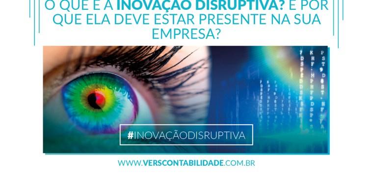 o que é a inovação disruptiva E por que ela deve estar presente na sua empresa - site 390x230px