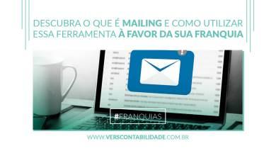 Descubra o que é mailing e como utilizar essa ferramenta à favor da sua franquia - site 390x230px