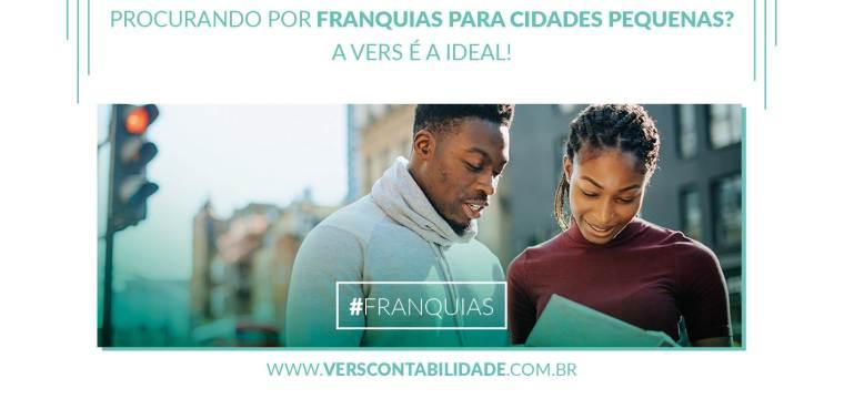 Procurando por franquias para cidades pequenas A Vers é a ideal! - site 390x230px