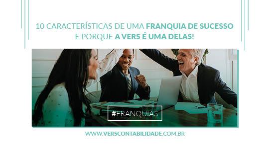 10 características de uma franquia de sucesso e porque a Vers é uma delas! - site 390x230px