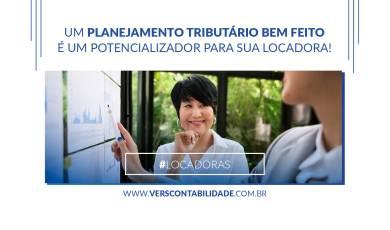 Um planejamento tributário bem feito, é um potencializador para sua locadora! - site 390x230px
