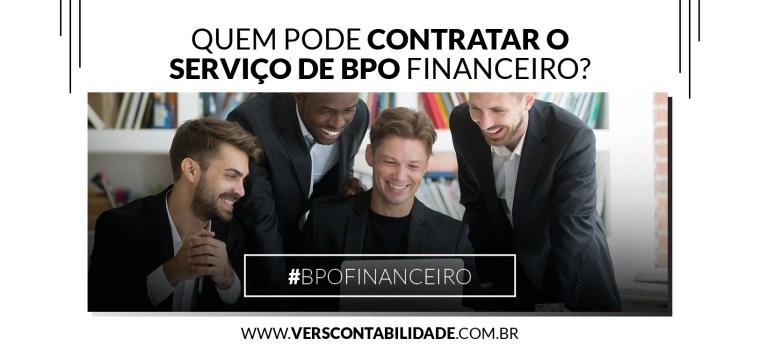 Quem pode contratar o serviço de BPO financeiro