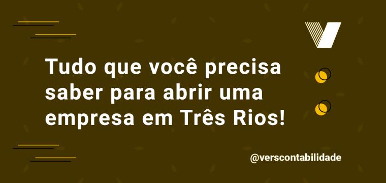 Abertura de Empresa em Três Rios