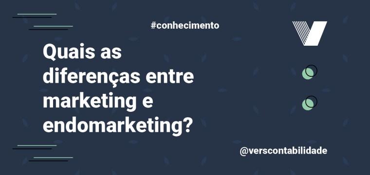 Diferenças entre Marketing e Endomarketing