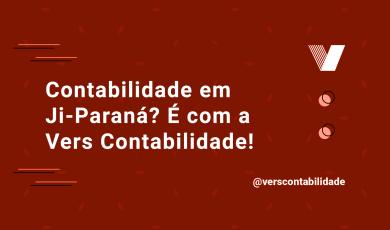 Contabilidade em Ji-Paraná