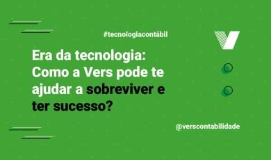 Era da tecnologia Como a Vers pode te ajudar a sobreviver e ter sucesso
