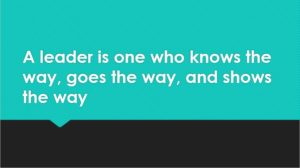 One Liner Quote - Leader